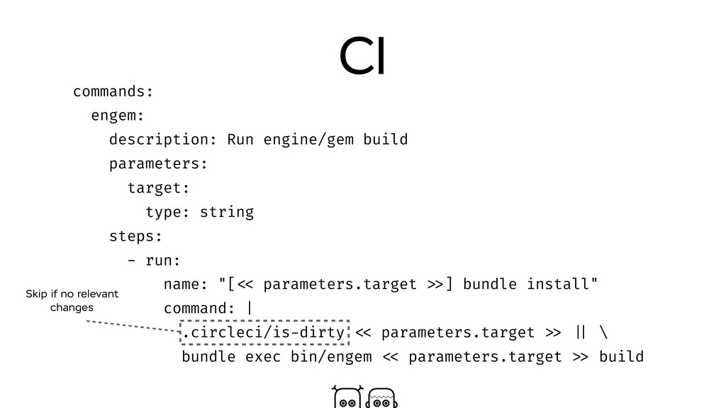 CI commands: engem: description: Run engine/gem...