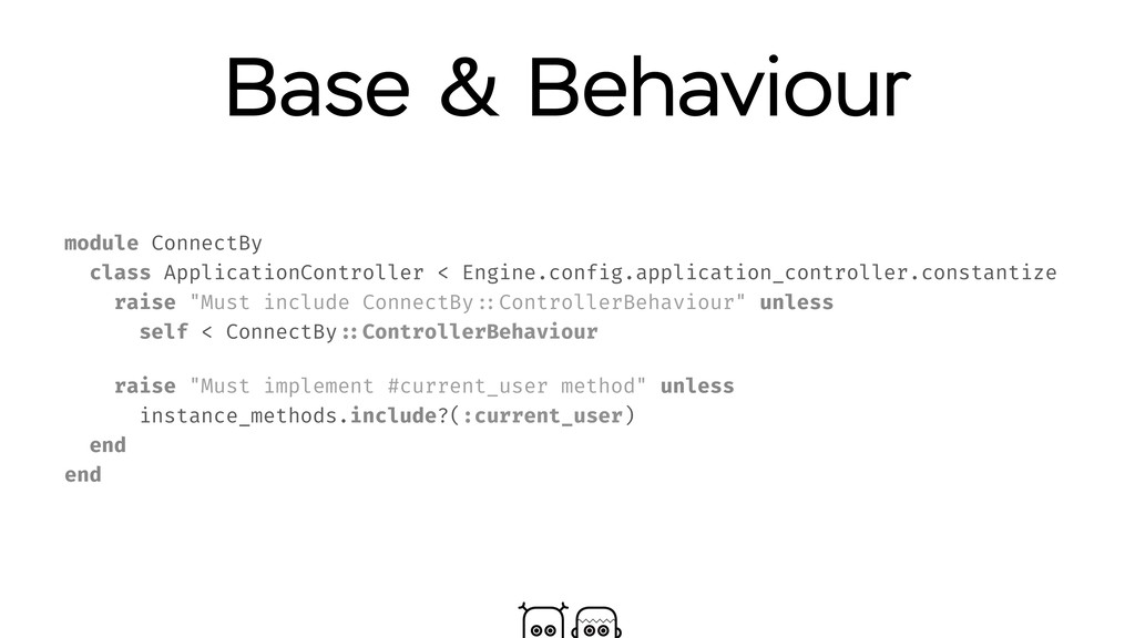 Base & Behaviour module ConnectBy class Applica...
