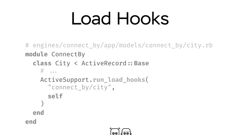 Load Hooks # engines/connect_by/app/models/conn...