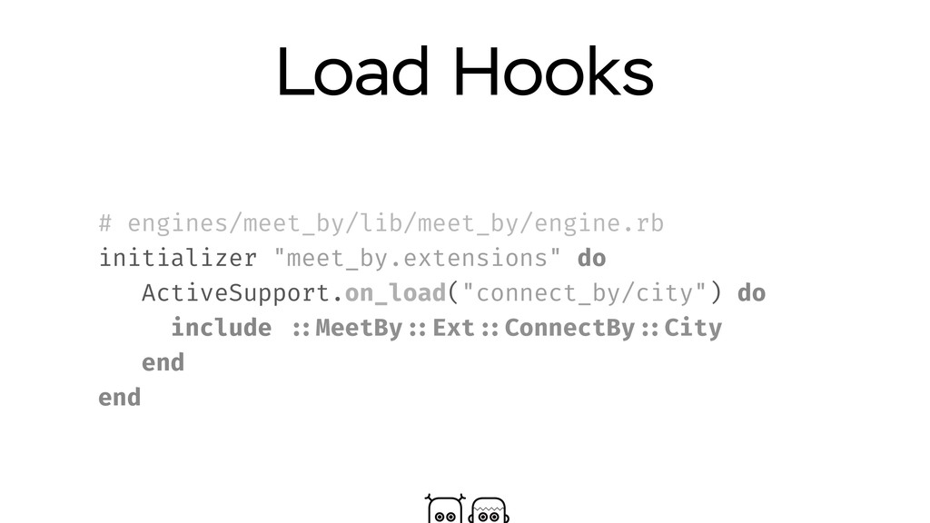 Load Hooks # engines/meet_by/lib/meet_by/engine...