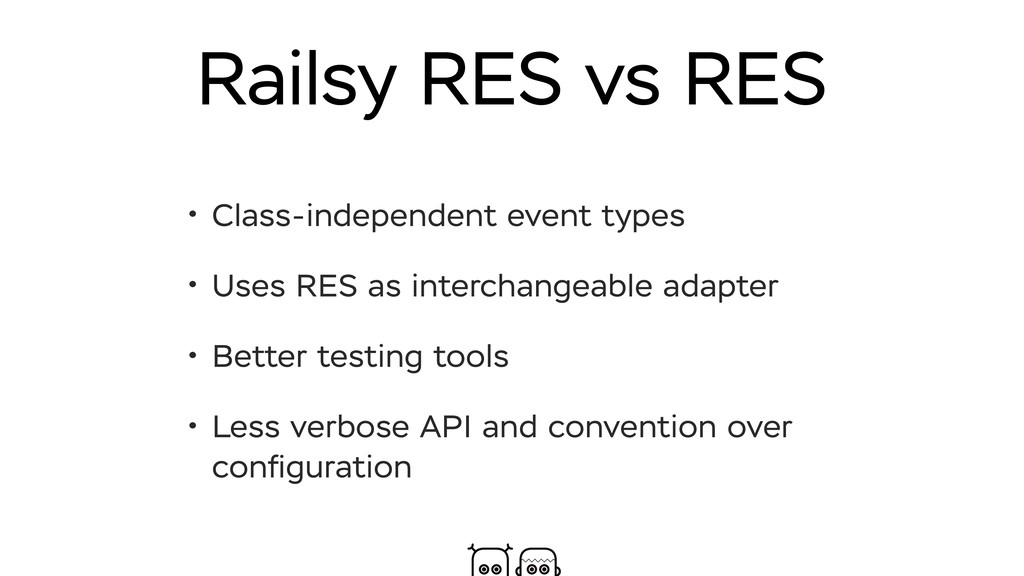Railsy RES vs RES • Class-independent event typ...