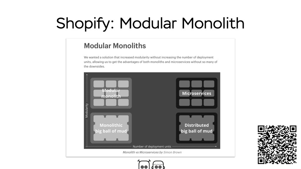 Shopify: Modular Monolith