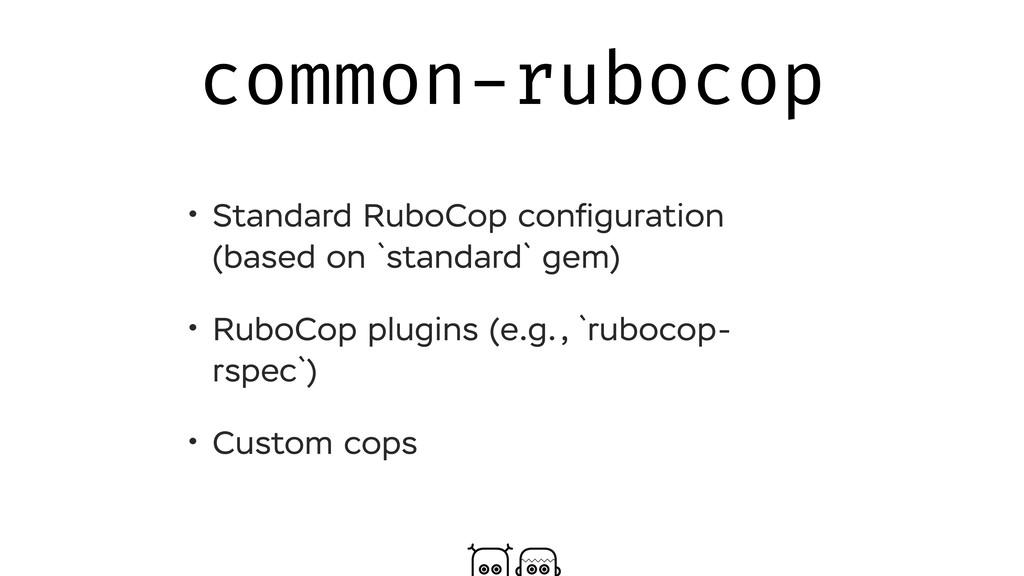 common-rubocop • Standard RuboCop configuration ...