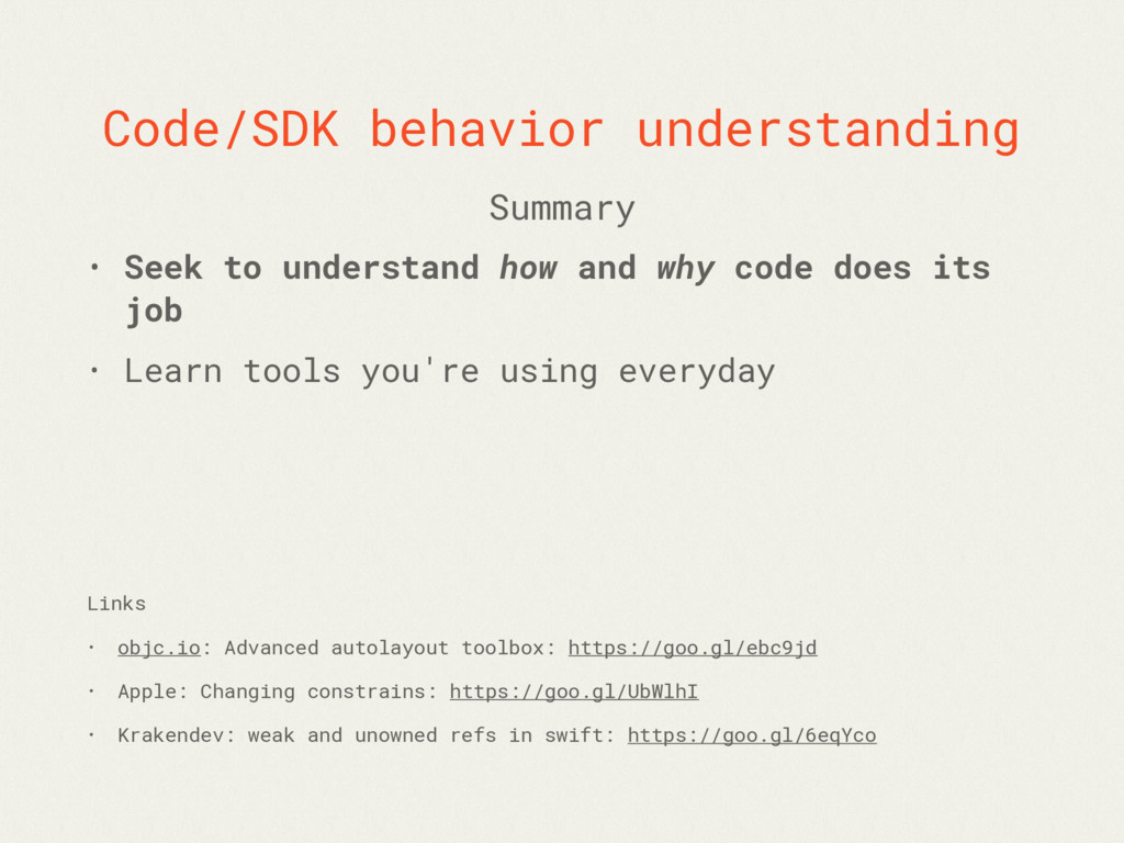 Code/SDK behavior understanding • Seek to under...