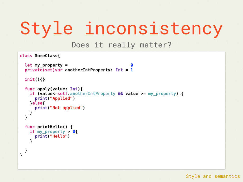 Style inconsistency class SomeClass{ let my_pro...