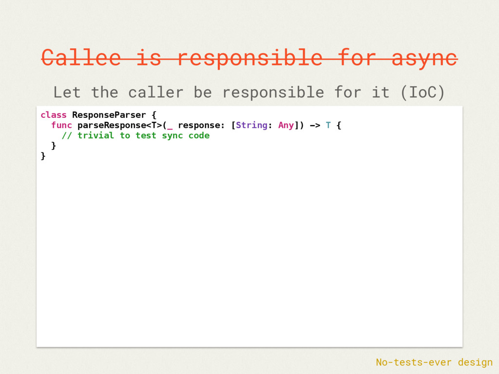 Callee is responsible for async class ResponseP...