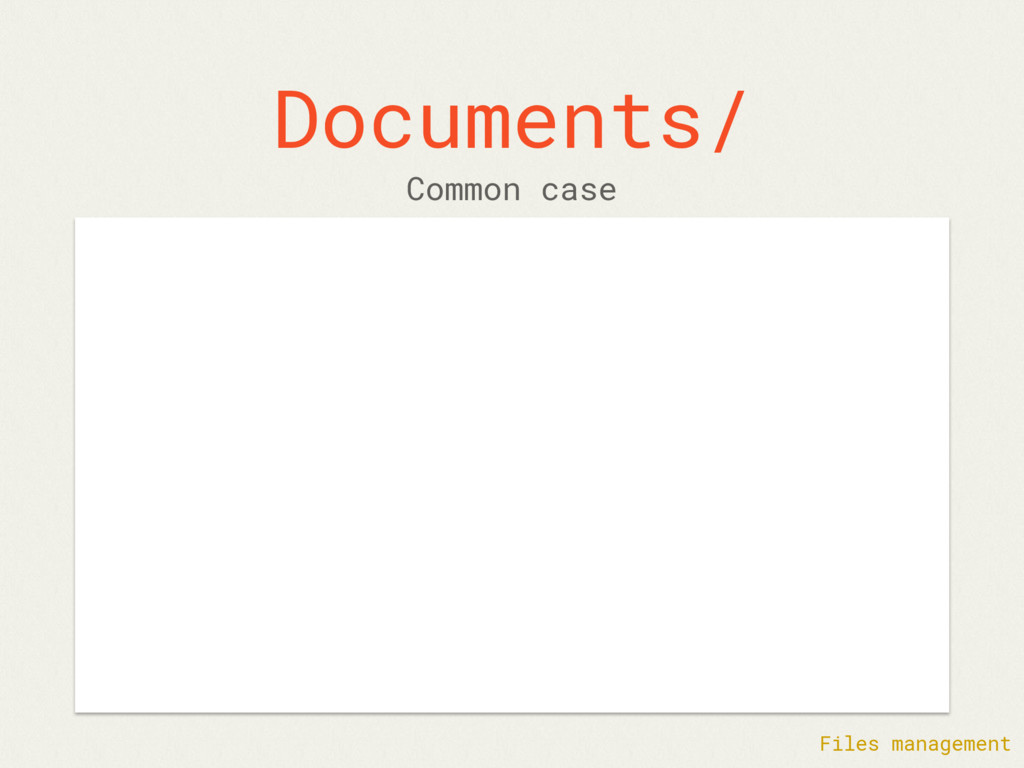Documents/ Common case Files management