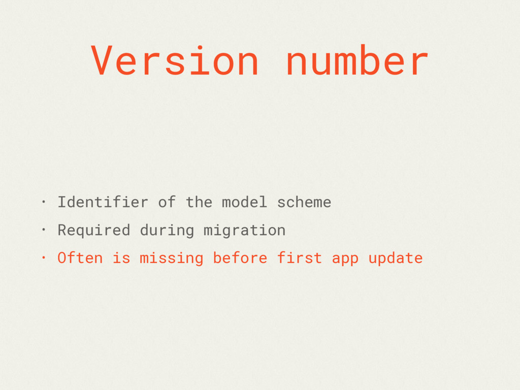 Version number • Identifier of the model scheme...