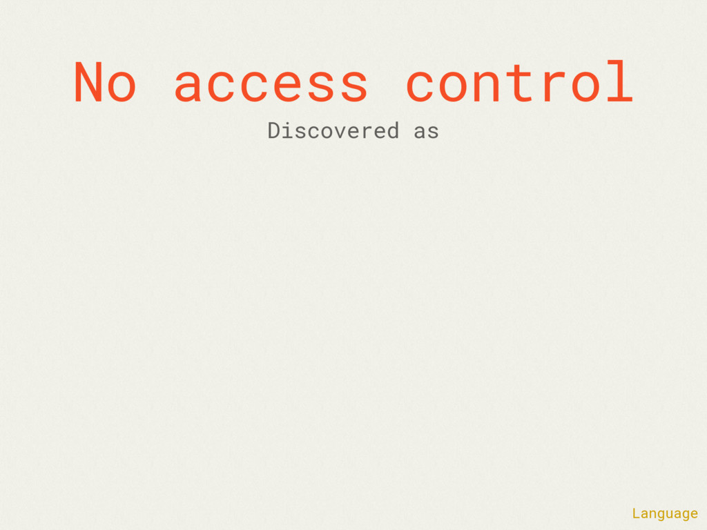 No access control Language Discovered as