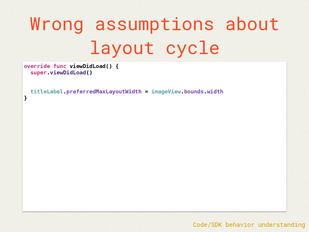Wrong assumptions about layout cycle override f...