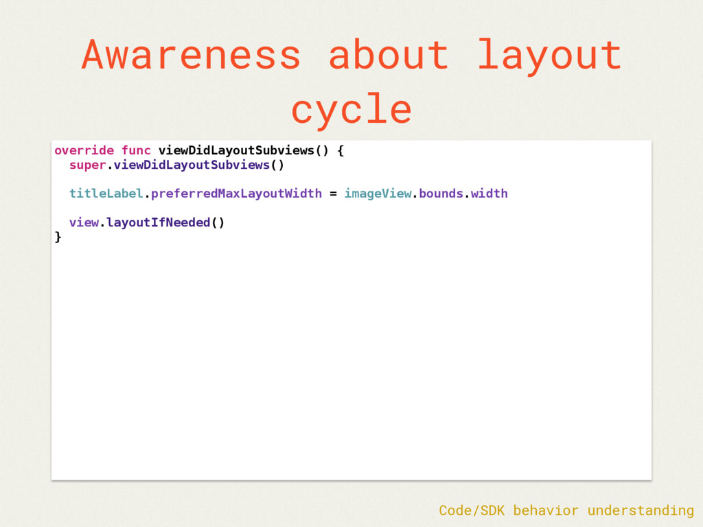 Awareness about layout cycle override func view...