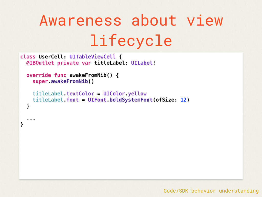 Awareness about view lifecycle class UserCell: ...