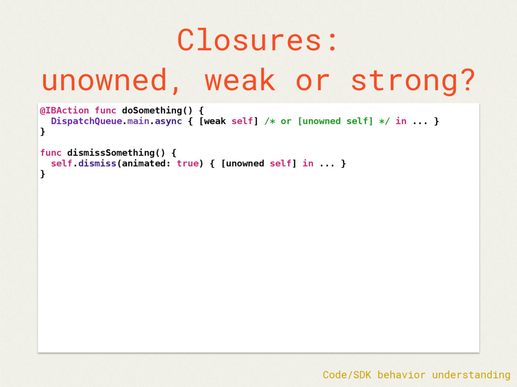 Closures: unowned, weak or strong? @IBAction fu...