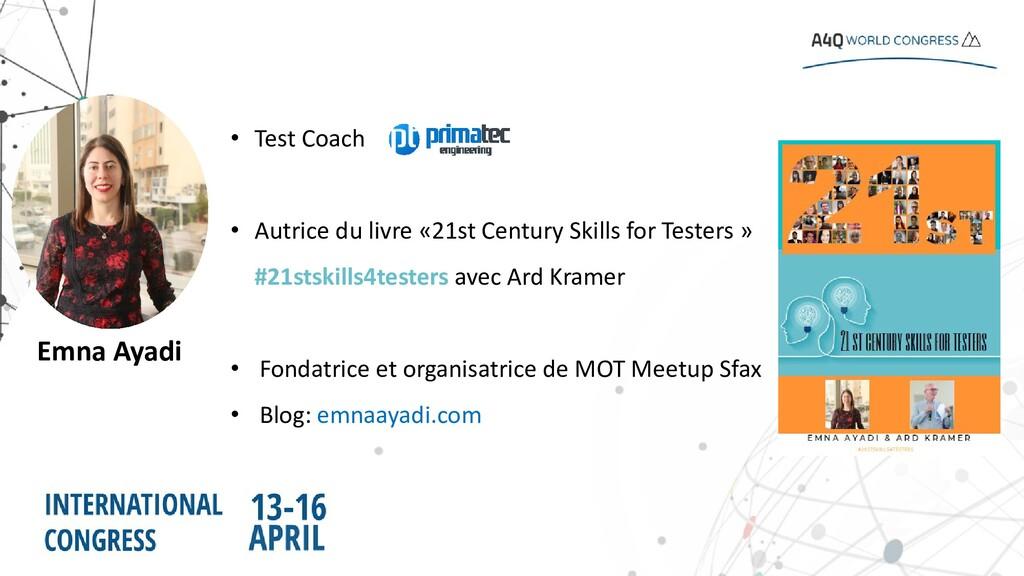 • Test Coach • Autrice du livre «21st Century S...