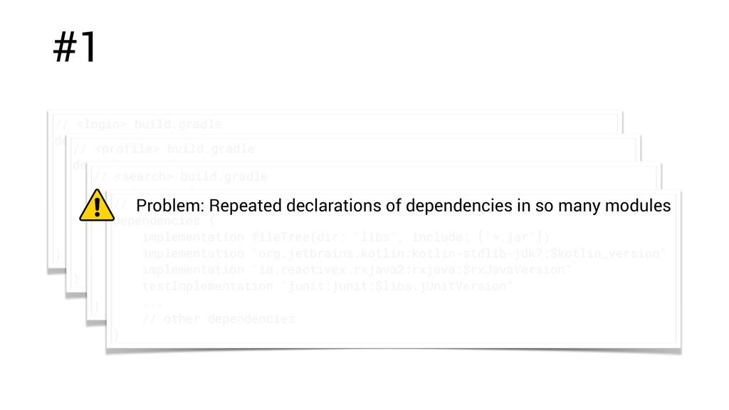#1 // <login> build.gradle dependencies { imple...
