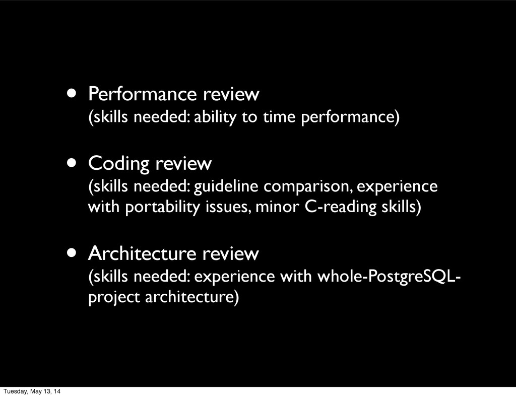 • Performance review (skills needed: ability to...