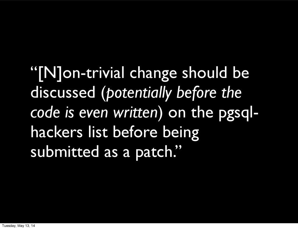 """""""[N]on-trivial change should be discussed (pote..."""