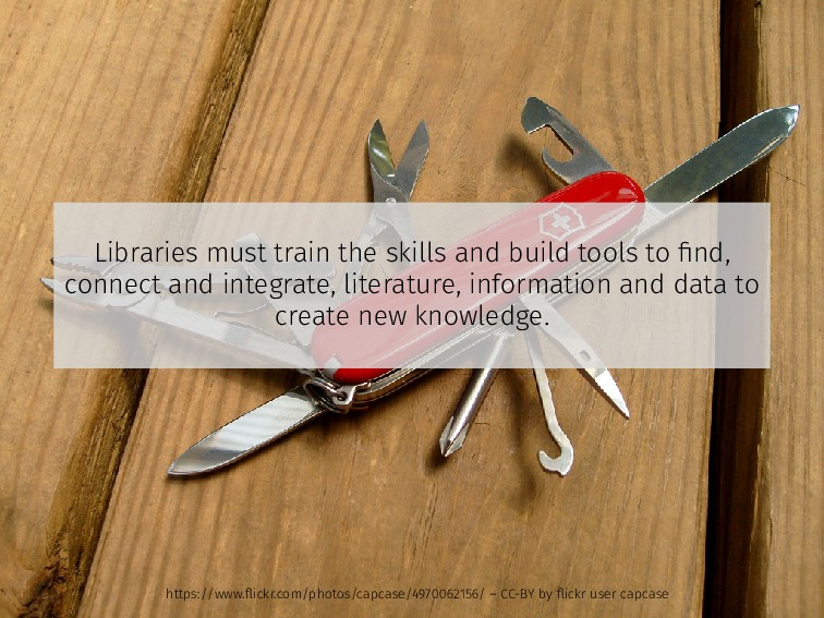 Libraries must train the skills and build tools...