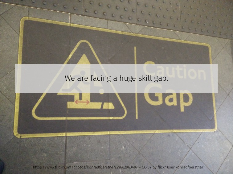 We are facing a huge skill gap. https://www.flic...