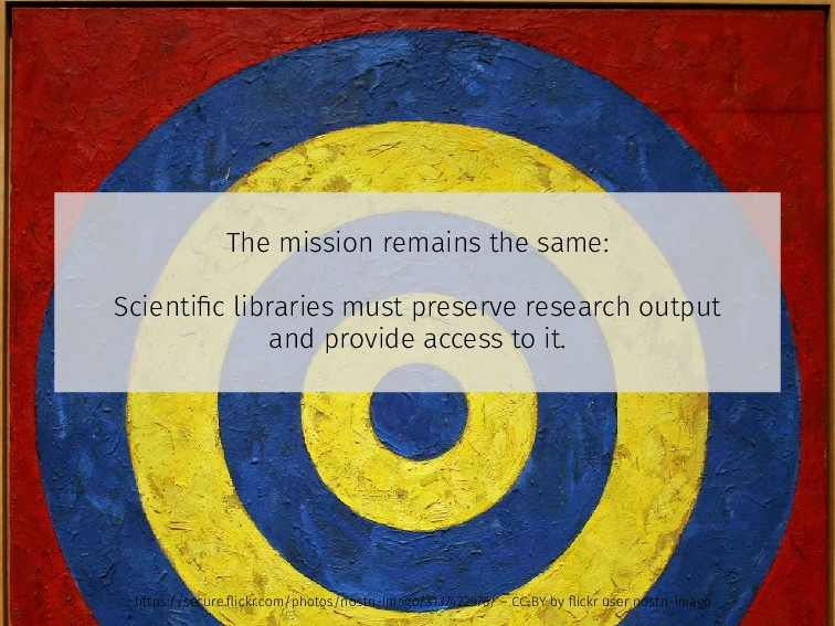 The mission remains the same: Scientific librari...