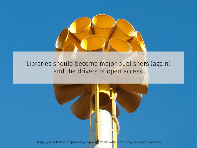Libraries should become major publishers (again...