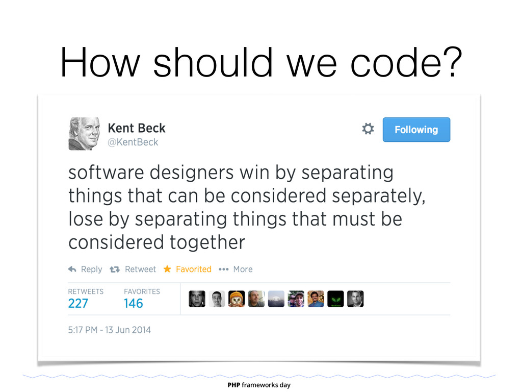 How should we code? • One part of one problem