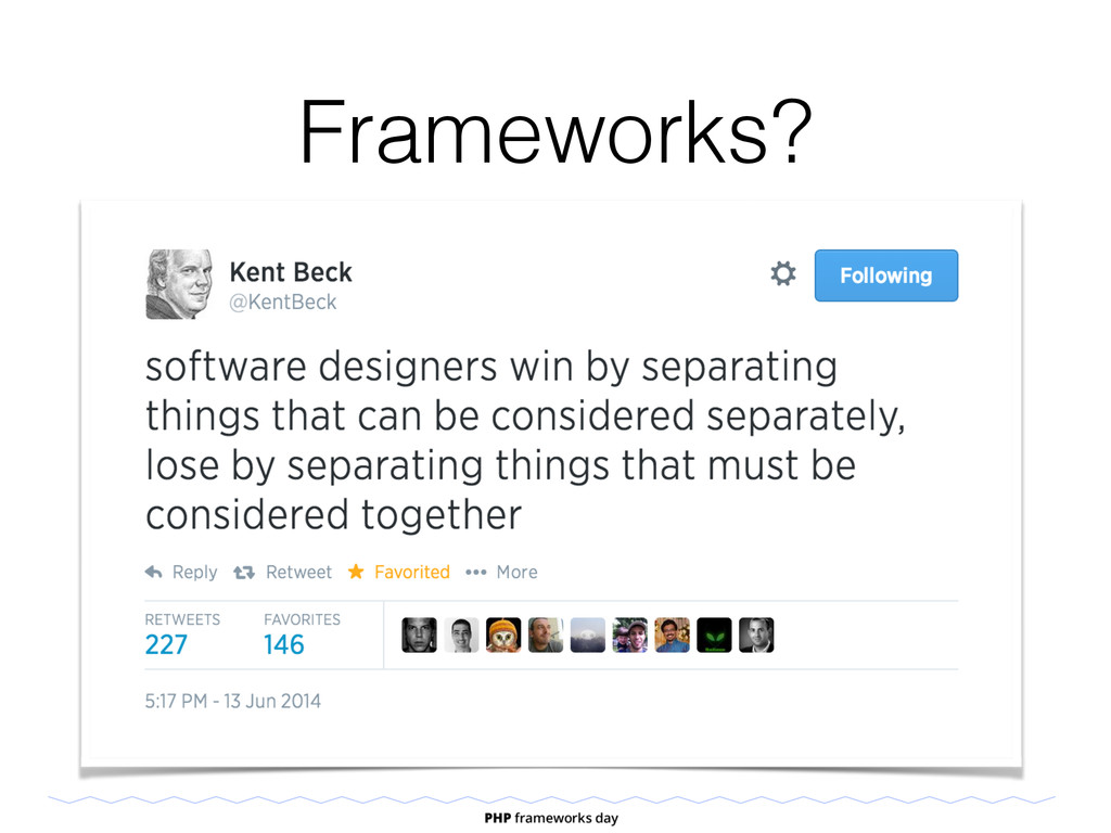 • Libraries • Design conventions Frameworks?