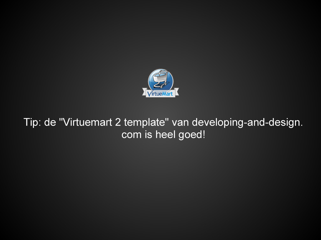 "Tip: de ""Virtuemart 2 template"" van developing-..."
