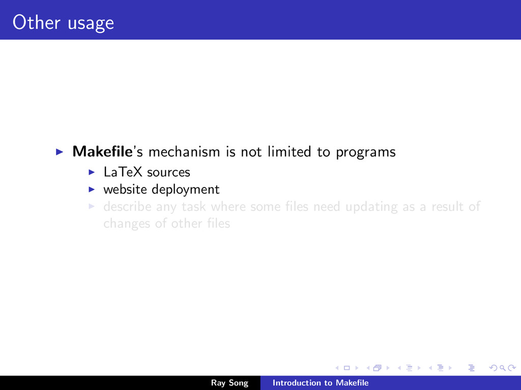 Other usage Makefile's mechanism is not limited ...