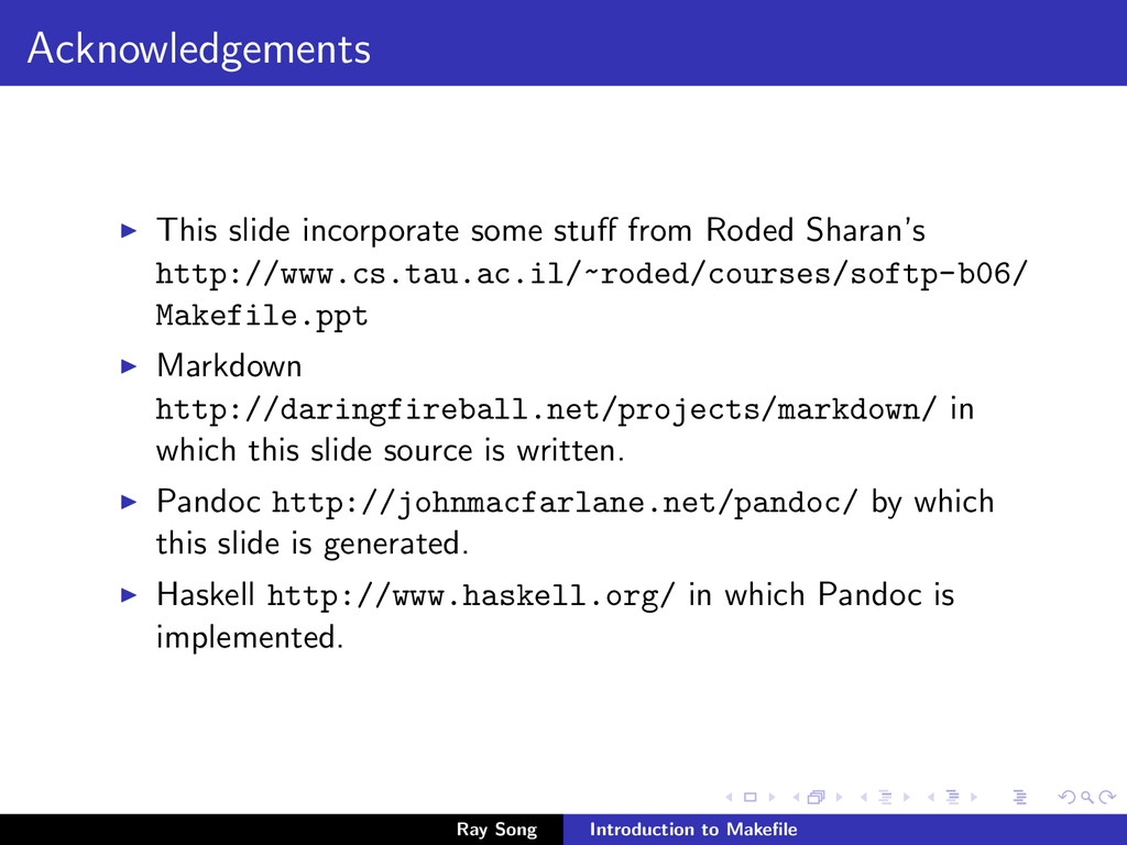 Acknowledgements This slide incorporate some st...