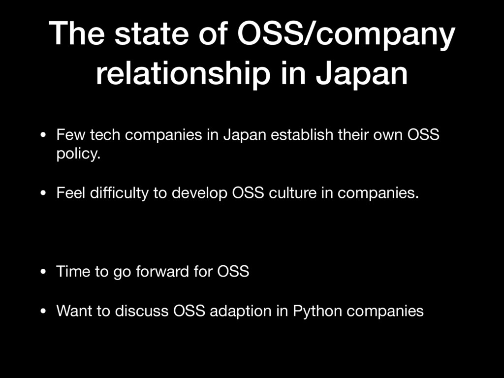 The state of OSS/company relationship in Japan ...