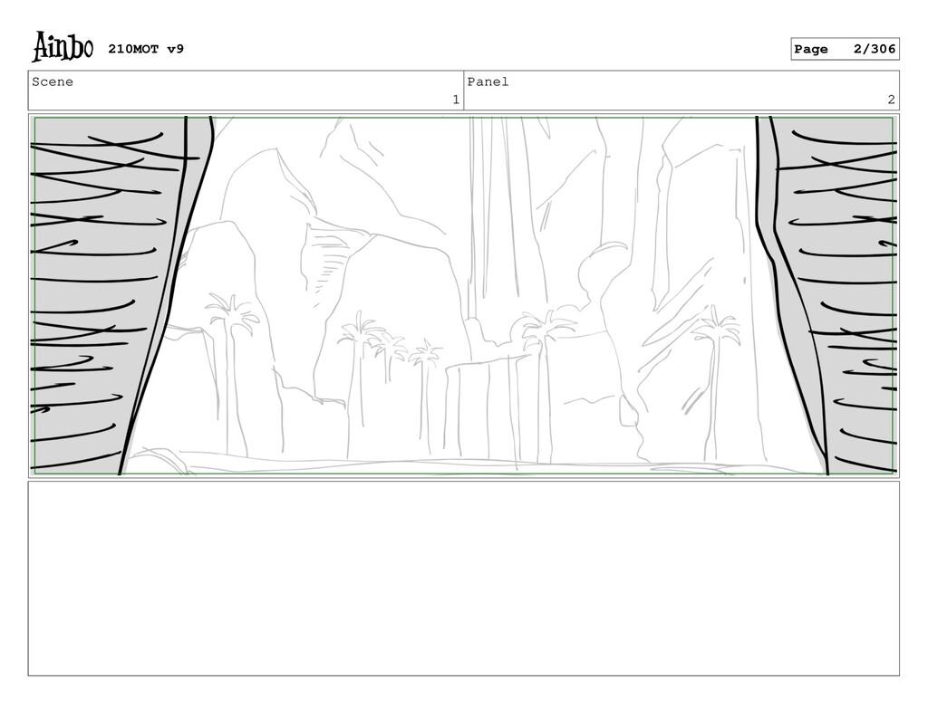 Scene 1 Panel 2 210MOT v9 Page 2/306