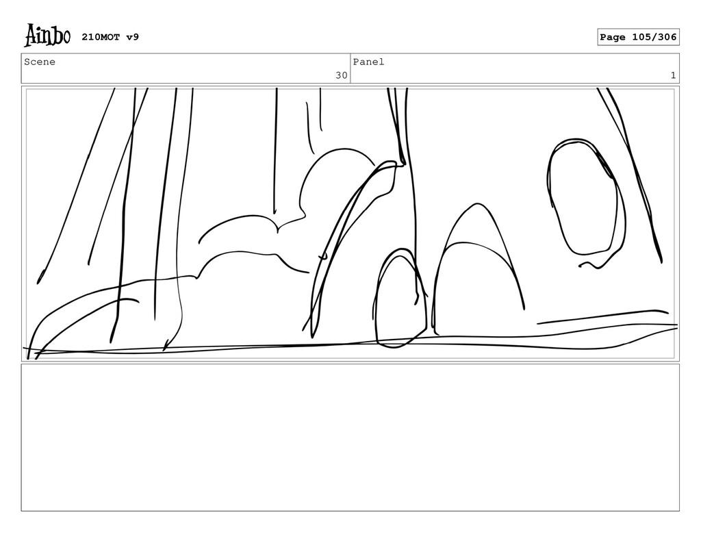 Scene 30 Panel 1 210MOT v9 Page 105/306