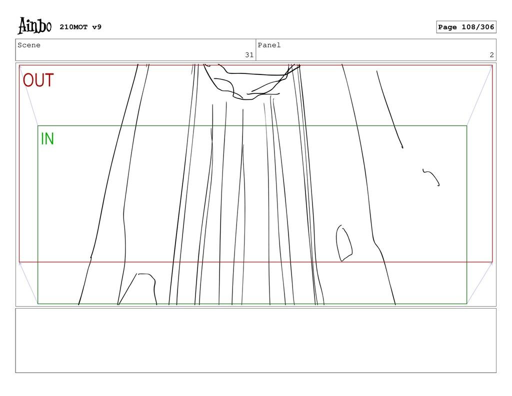 Scene 31 Panel 2 210MOT v9 Page 108/306