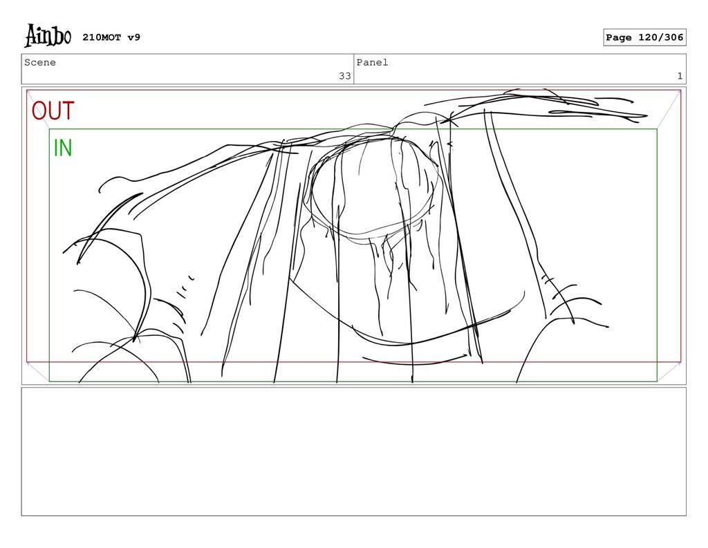 Scene 33 Panel 1 210MOT v9 Page 120/306