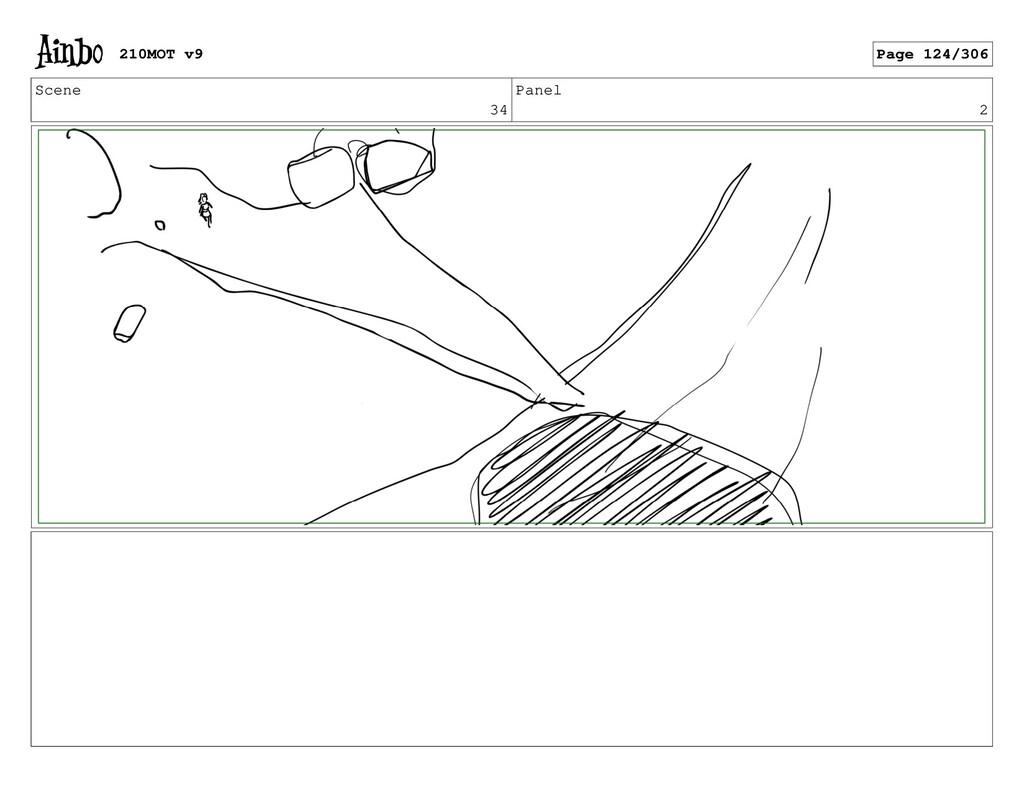 Scene 34 Panel 2 210MOT v9 Page 124/306