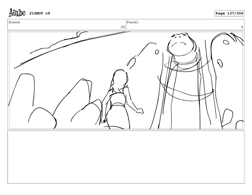 Scene 36 Panel 6 210MOT v9 Page 137/306