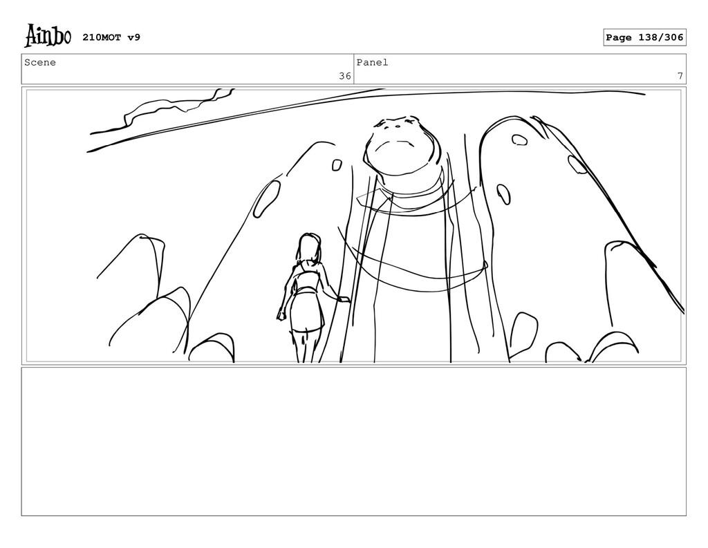 Scene 36 Panel 7 210MOT v9 Page 138/306
