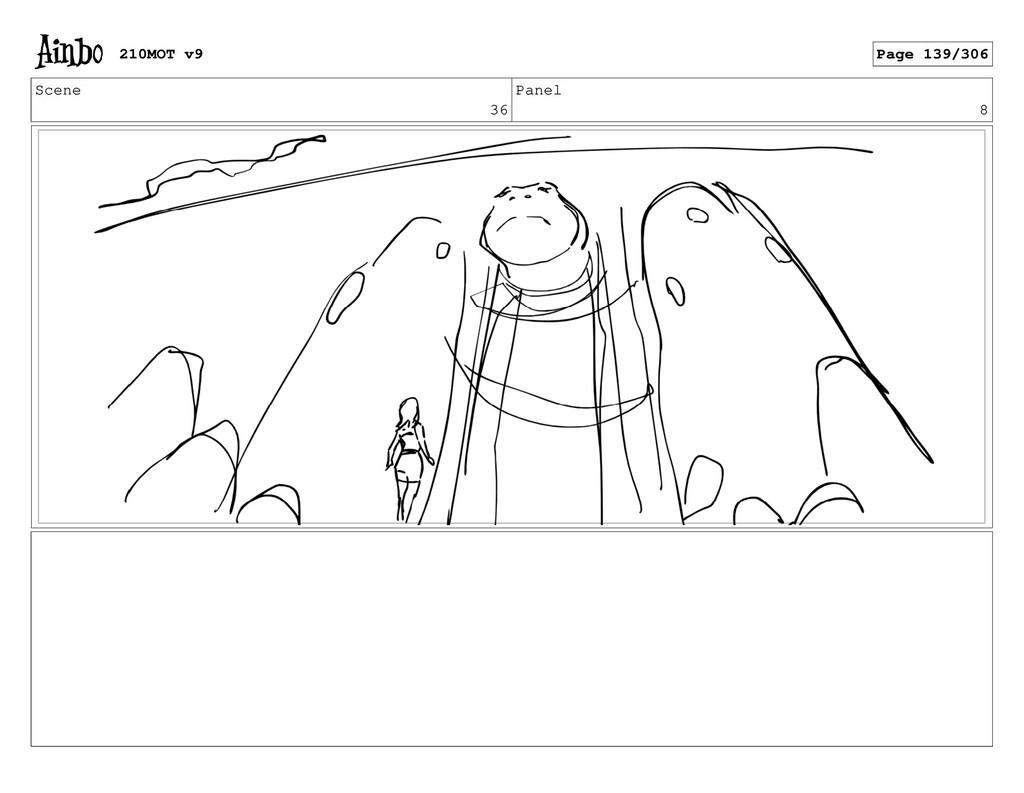 Scene 36 Panel 8 210MOT v9 Page 139/306