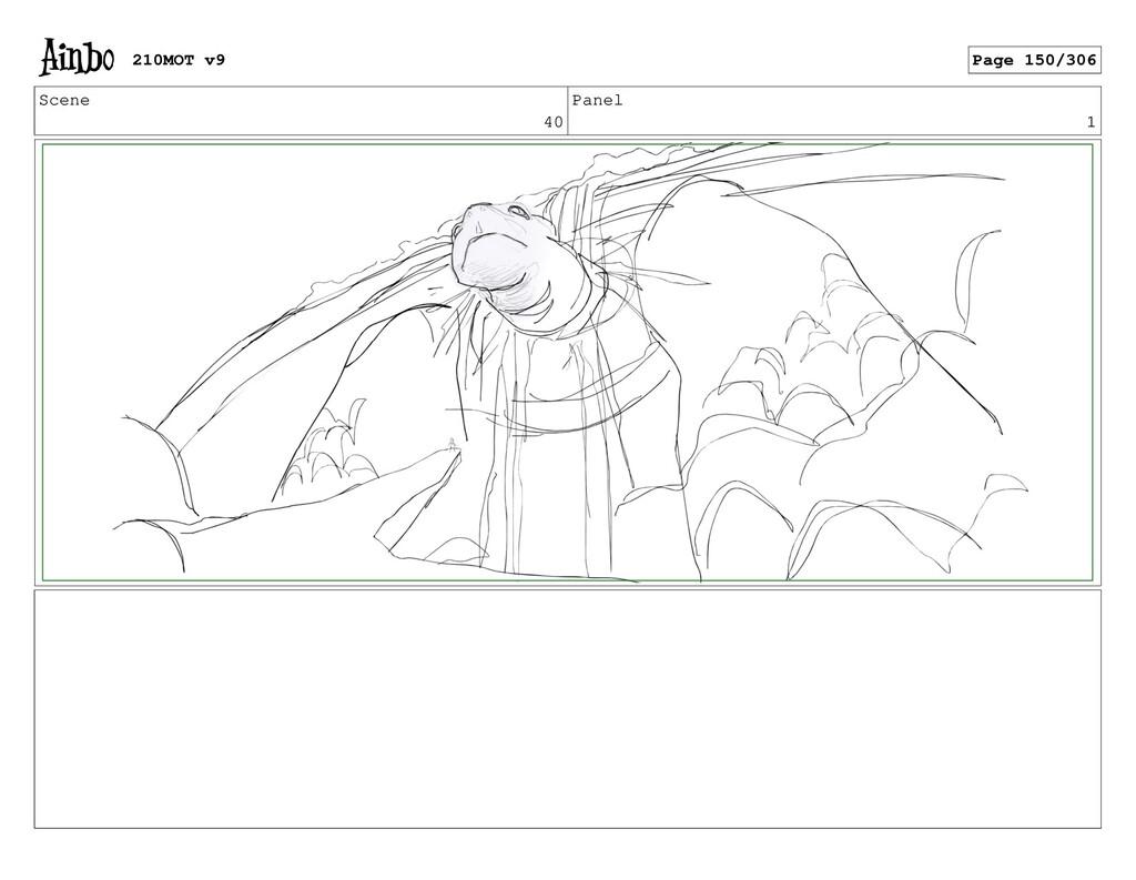 Scene 40 Panel 1 210MOT v9 Page 150/306