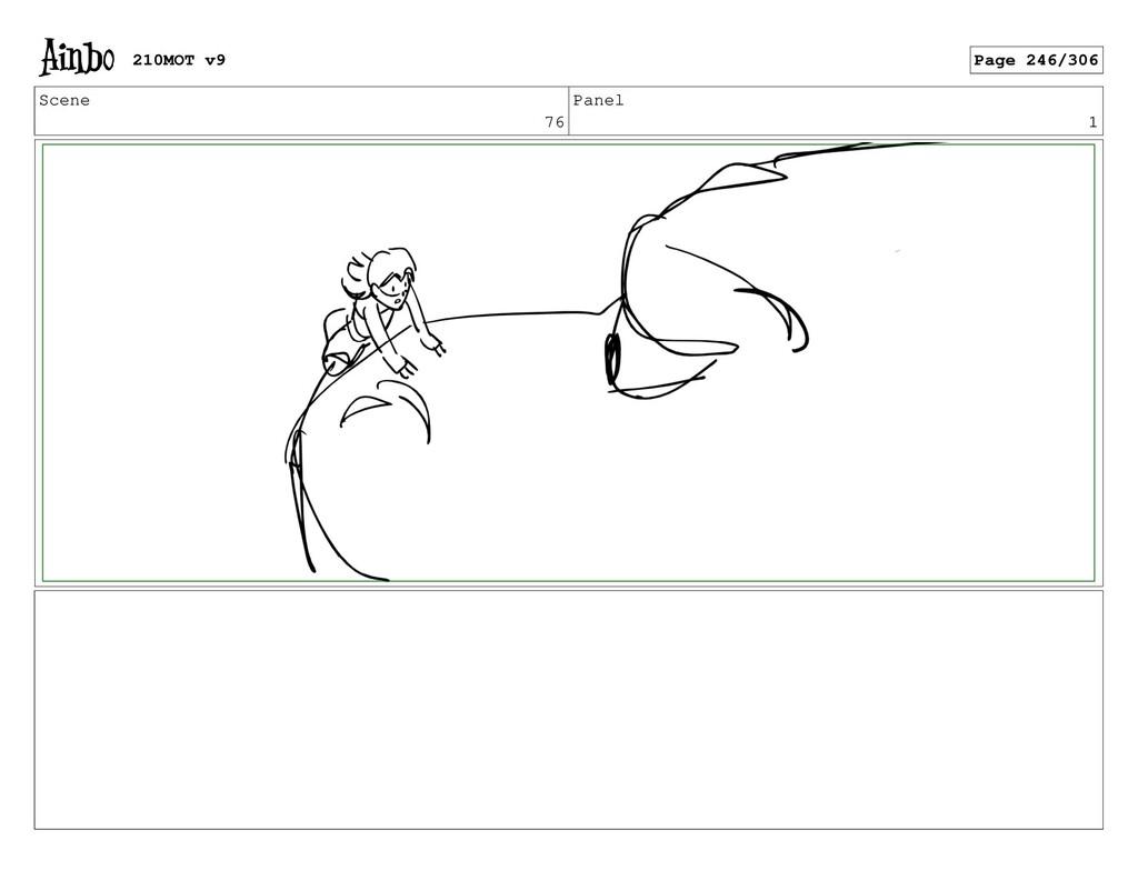 Scene 76 Panel 1 210MOT v9 Page 246/306