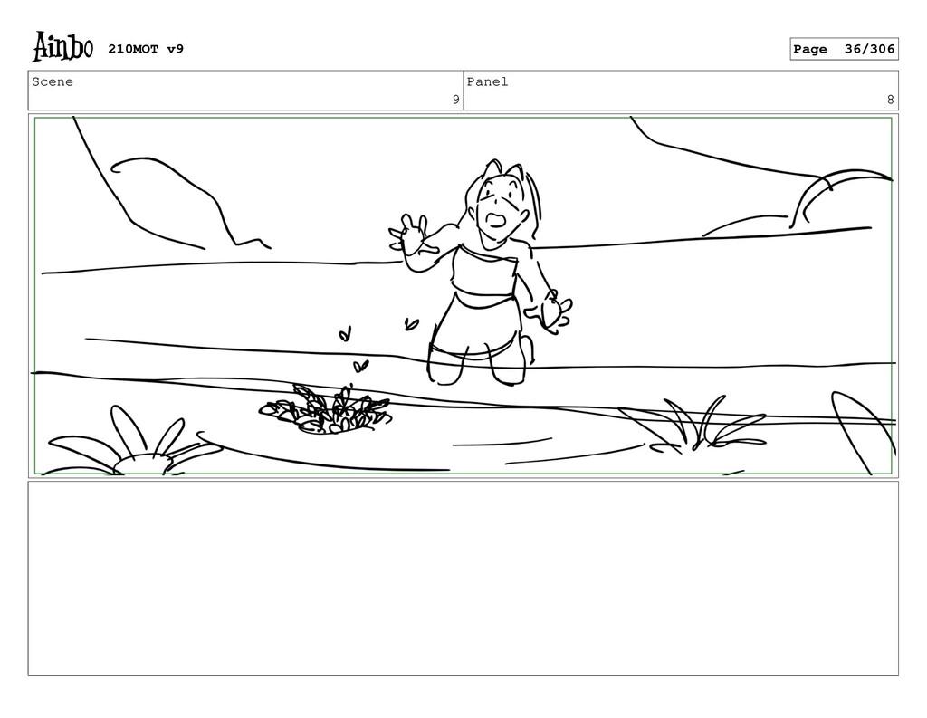 Scene 9 Panel 8 210MOT v9 Page 36/306