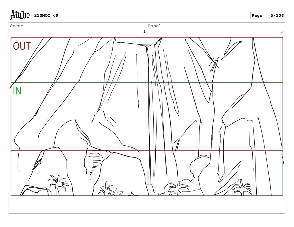 Scene 1 Panel 5 210MOT v9 Page 5/306
