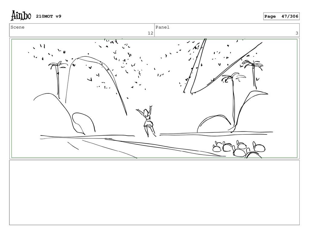 Scene 12 Panel 3 210MOT v9 Page 47/306