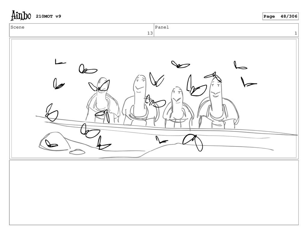Scene 13 Panel 1 210MOT v9 Page 48/306