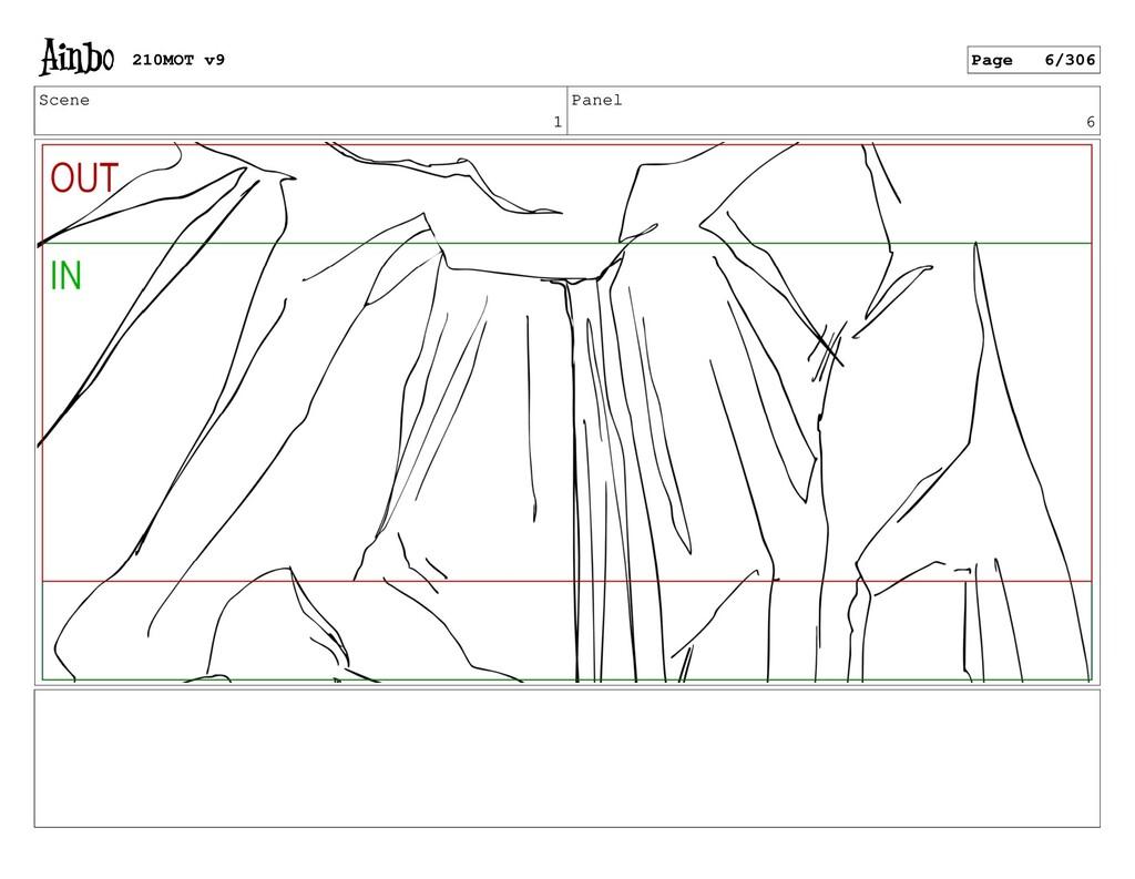 Scene 1 Panel 6 210MOT v9 Page 6/306
