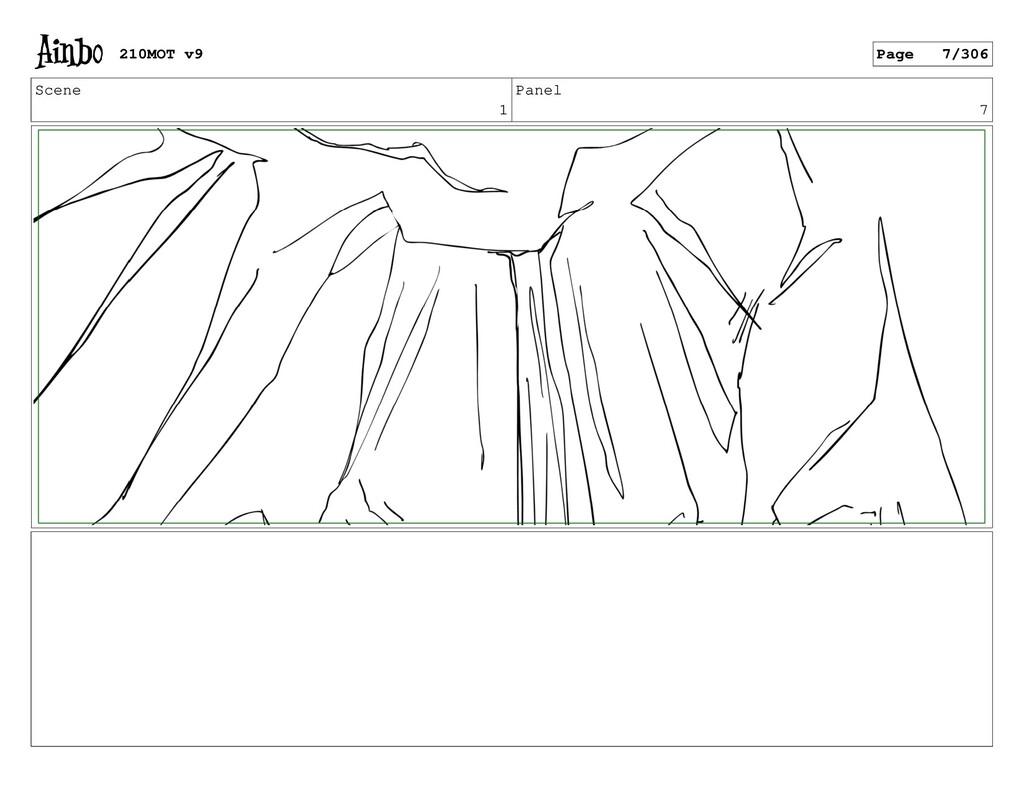 Scene 1 Panel 7 210MOT v9 Page 7/306