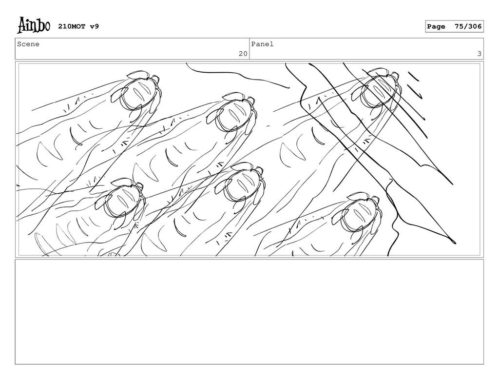 Scene 20 Panel 3 210MOT v9 Page 75/306