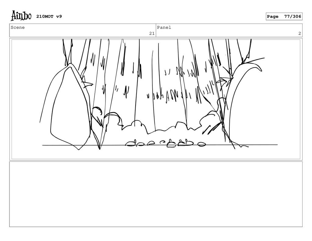 Scene 21 Panel 2 210MOT v9 Page 77/306