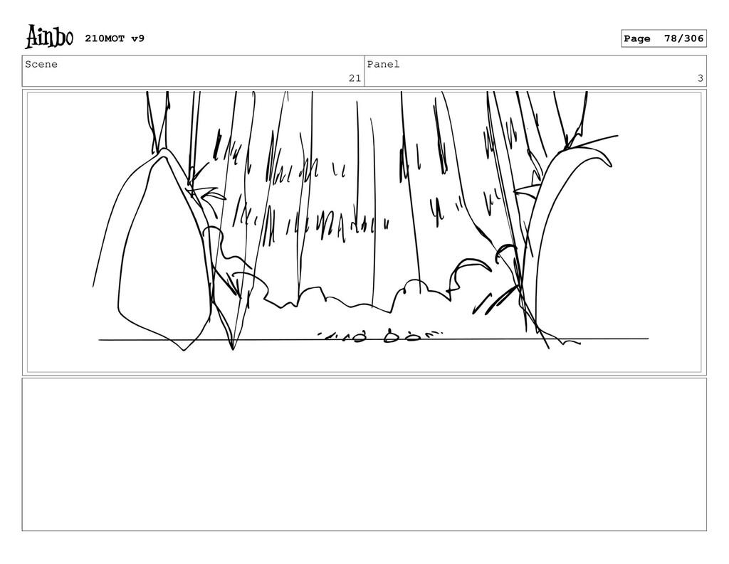 Scene 21 Panel 3 210MOT v9 Page 78/306